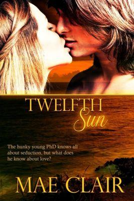 Lyrical Press: Twelfth Sun, Mae Clair