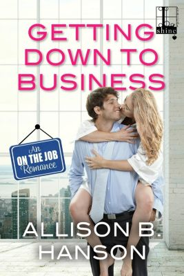 Lyrical Shine: Getting Down to Business, Allison B. Hanson