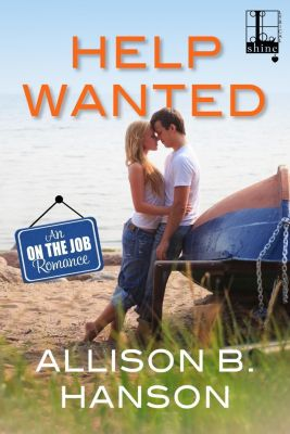 Lyrical Shine: Help Wanted, Allison B. Hanson