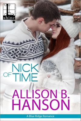 Lyrical Shine: Nick of Time, Allison B. Hanson