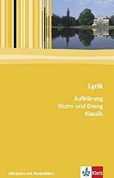 Lyrik: Aufklärung / Sturm und Drang / Klassik