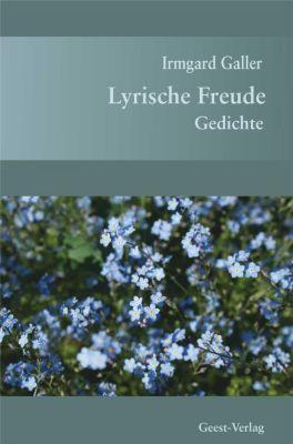 Lyrische Freude - Irmgard Galler |