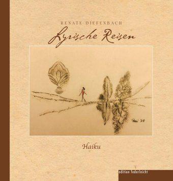Lyrische Reisen - Renate Diefenbach |