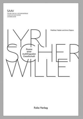 Lyrischer Wille, Arno Dejaco, Matthias Vieider