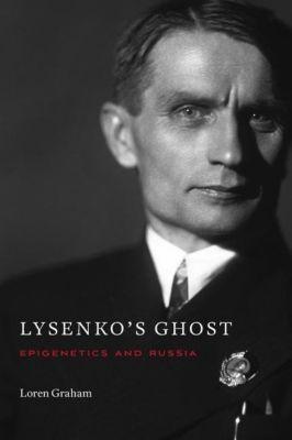 Lysenko's Ghost, Loren Graham