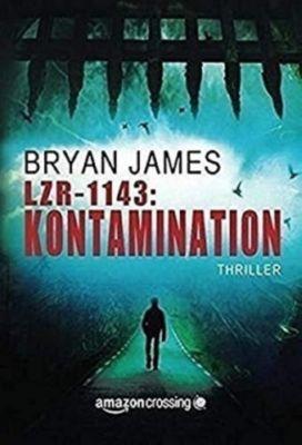 LZR-1143: Kontamination - Bryan James |