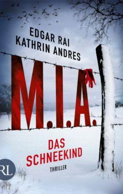 M.I.A. - Das Schneekind, Edgar Rai, Kathrin Andres