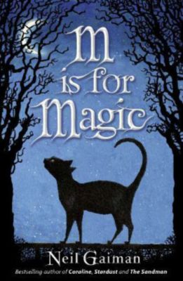 M Is For Magic, Neil Gaiman