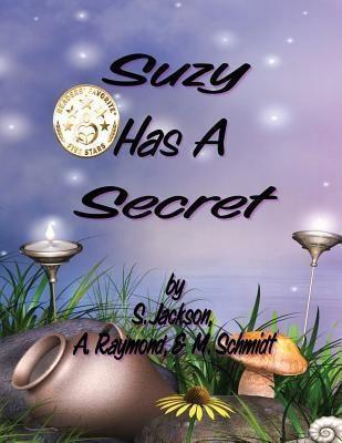 M. Schmidt Productions: Suzy Has A Secret, M. Schmidt, S. Jackson, A. Raymond