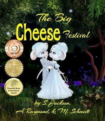 M. Schmidt Productions: THE BIG CHEESE FESTIVAL, S. Jackson, A. Raymond