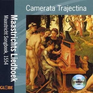 Maastrichts Liedboek, Camerata Trajectina