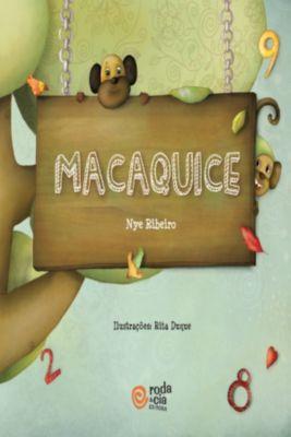 Macaquice, Nye Ribeiro