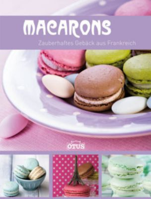 macarons buch jetzt bei online bestellen. Black Bedroom Furniture Sets. Home Design Ideas