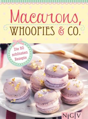 macarons whoopies co ebook jetzt bei. Black Bedroom Furniture Sets. Home Design Ideas