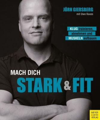 Mach dich stark & fit, Jörn Giersberg