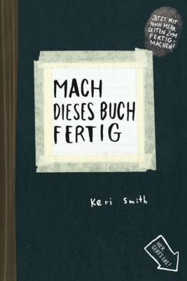 Mach dieses Buch fertig, Keri Smith