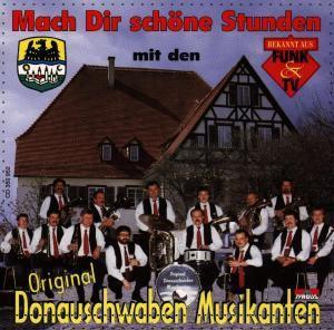 Mach Dir Schöne Stunden, Original Donauschwaben Musikanten