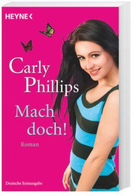 Mach doch! - Carly Phillips |