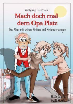 Mach doch mal dem Opa Platz, Wolfgang Hellfrisch