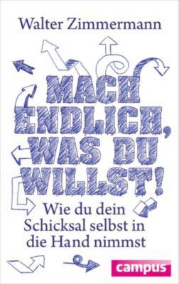 Mach endlich, was du willst!, Walter Zimmermann