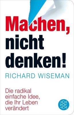 Machen - nicht denken!, Richard Wiseman