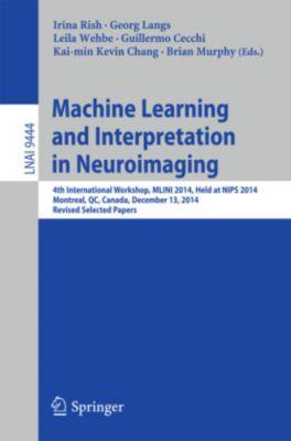Machine Learning and Interpretation in Neuroimaging