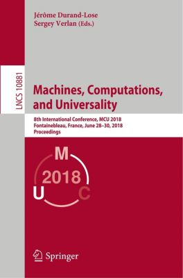 Machines, Computations, and Universality