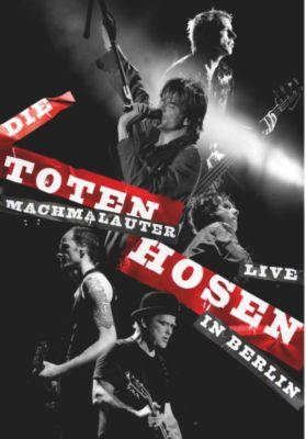 Machmalauter - Live, Die Toten Hosen