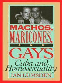 Machos Maricones & Gays, Ian Lumsden