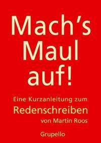 Mach's Maul auf!, Martin Roos