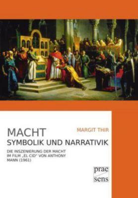 Macht. Symbolik und Narrativik, Margit Thir