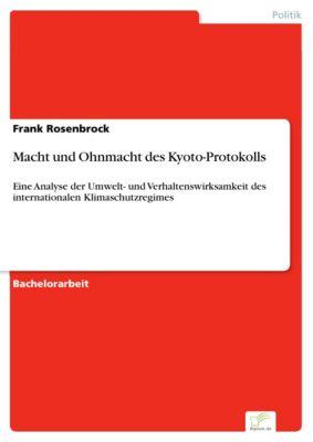 Macht und Ohnmacht des Kyoto-Protokolls, Frank Rosenbrock