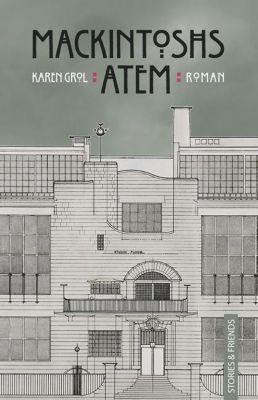 Mackintoshs Atem - Karen Grol |