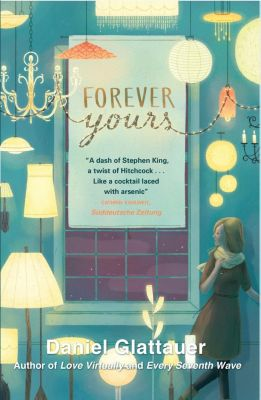 MacLehose Press: Forever Yours, Daniel Glattauer
