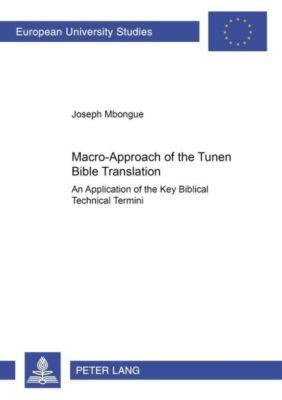 Macro-Approach of the Tunen Bible Translation, Joseph Mbongue