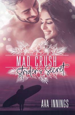 Mad Crush - Strider's Secret - Ava Innings |
