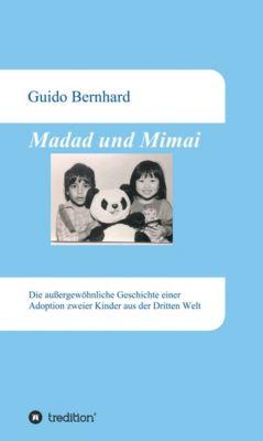 Madad und Mimai, Guido Bernhard