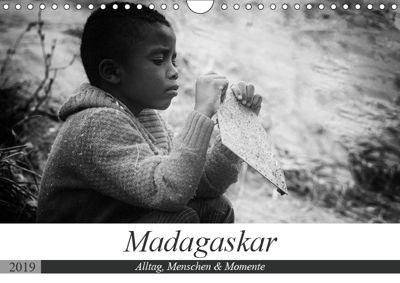 Madagaskar: Alltag, Menschen und Momente (Wandkalender 2019 DIN A4 quer), Teresa Schade