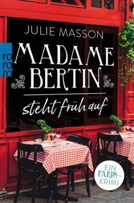 Madame Bertin steht früh auf, Julie Masson