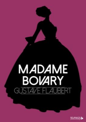 Madame Bovary, Gustave Flaubert