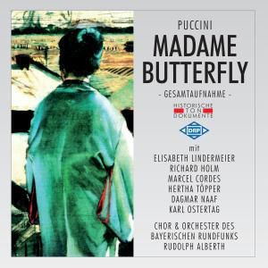 Madame Butterfly (Madama Butterfly), Chor & Orch.D.Bayer.Rundfunks München