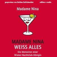 Madame Nina weiß alles, 1 MP3-CD, Nina Janousek