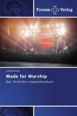 Made for Worship - Joshua Wesely |