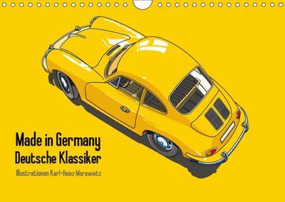 Made in Germany - Illustrationen deutscher Oldtimer (Wandkalender 2019 DIN A4 quer), Karl-Heinz Morawietz