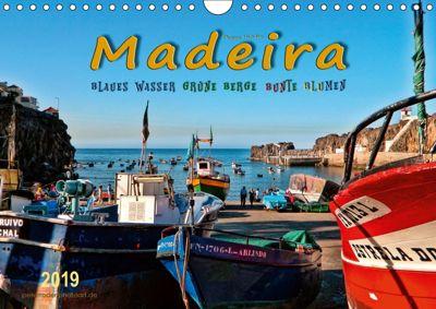 Madeira - blaues Wasser, grüne Berge, bunte Blumen (Wandkalender 2019 DIN A4 quer), Peter Roder