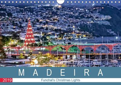 Madeira - Funchal's Christmas Lights (Wall Calendar 2019 DIN A4 Landscape), Dieter Meyer