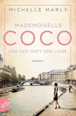 Mademoiselle Coco und der Duft der Liebe, Michelle Marly