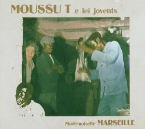 Mademoiselle Marseille, Moussu T E Lei Jovents