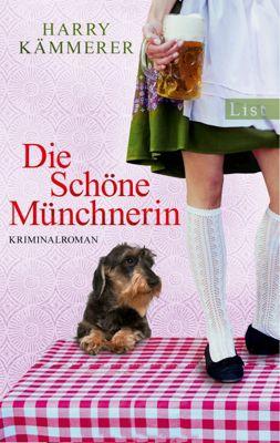 Mader, Hummel & Co. Band 2: Die schöne Münchnerin, Harry Kämmerer