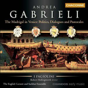 Madrigal In Venice, Robert Hollingworth, I Fagiolini